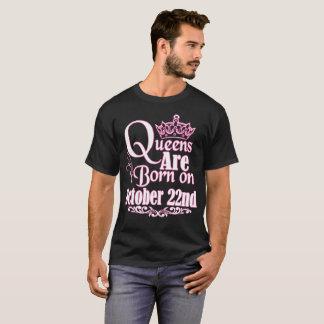 Camiseta O Queens é o 22 de outubro aniversário engraçado