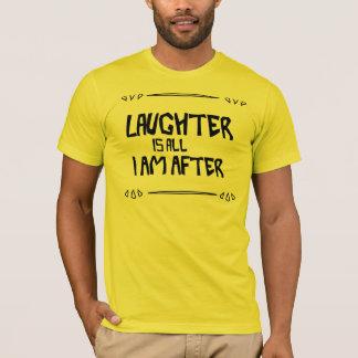 Camiseta O riso é tudo que eu sou em seguida