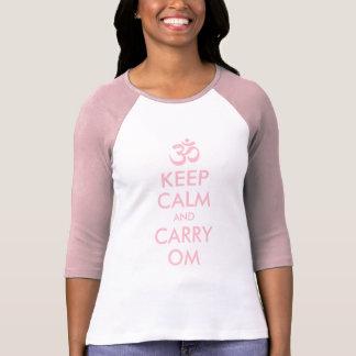 Camiseta O rosa mantem-se calmo e o carregar OM