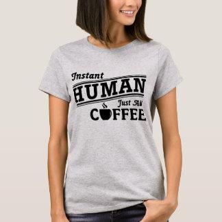Camiseta O ser humano imediato apenas adiciona o t-shirt