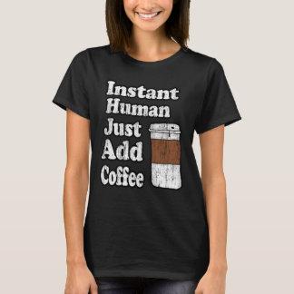Camiseta O ser humano imediato do vintage apenas adiciona o