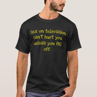 Camiseta O sexo na televisão não pode feri-lo, a menos que
