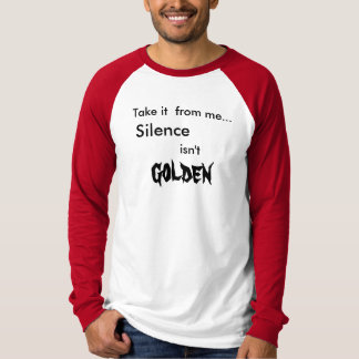 Camiseta O silêncio não é dourado