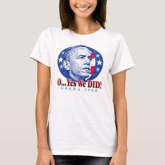 Camiseta O… sim nós FIZEMOS! T-shirt