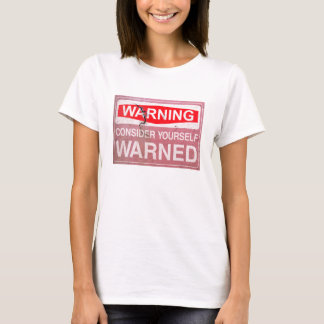 Camiseta O sinal oxidado do vintage considera-se engraçado