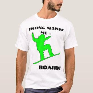 Camiseta O snowboarder verde, ESQUIANDO FAZ-ME…, o