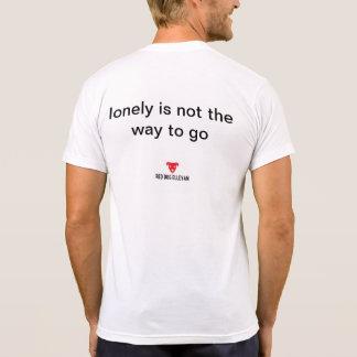 Camiseta O solitário não é a maneira de ir