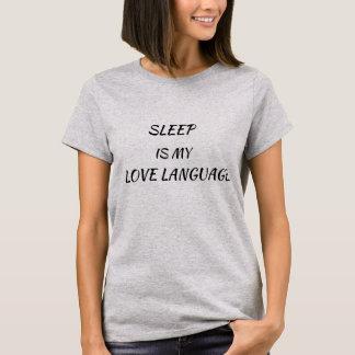 Camiseta O sono é minha língua do amor