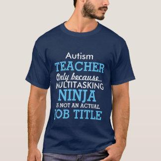 Camiseta O Special engraçado do autismo precisa o professor