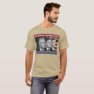 Camiseta O Sr. Gorbachev, rasga para baixo esta parede!