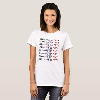 "Camiseta O T básico das mulheres de Gimme A ""P"""