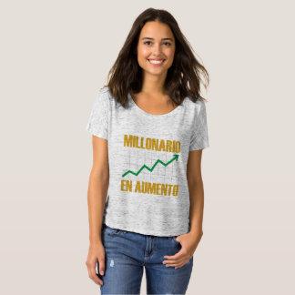 Camiseta O T das mulheres do en Aumento de Millonario