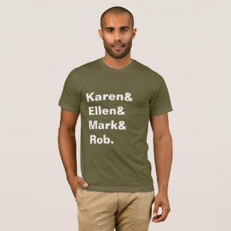 Camiseta O T dos homens de Karen&Ellen&Mark&Rob