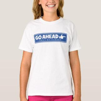 Camiseta O T engraçado vai adiante tração meus polegares do