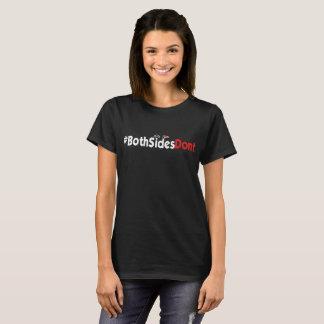 Camiseta O t-shirt básico das mulheres - #BothSidesDont