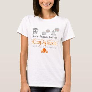Camiseta O t-shirt básico das mulheres do #SayDyslexia