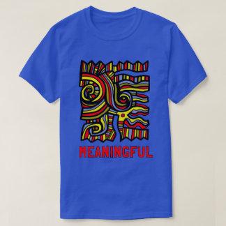 """Camiseta O t-shirt básico dos homens """"significativos"""""""