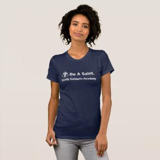 Camiseta O t-shirt da mulher: Seja um santo