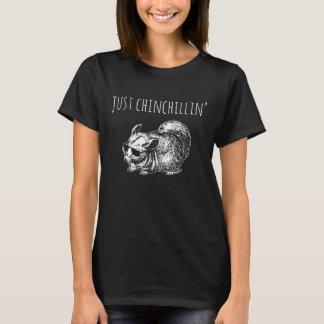 "Camiseta O t-shirt das mulheres: ""Apenas Chinchillin' """