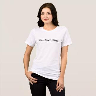 Camiseta O t-shirt das mulheres da força do poder do