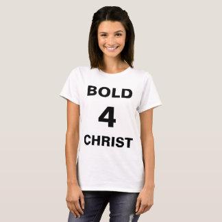 """Camiseta O t-shirt das mulheres de """"Bold4Christ"""""""
