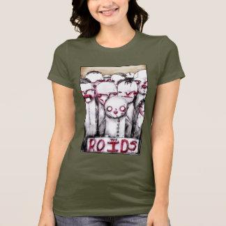 Camiseta O t-shirt de ROIDS para senhoras