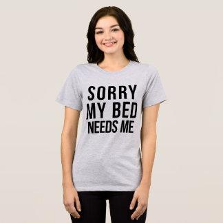 Camiseta O t-shirt de Tumblr pesaroso minha cama precisa-me