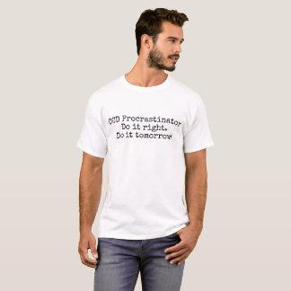 Camiseta O t-shirt dos homens do procrastinador de OCD