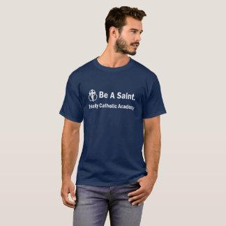 Camiseta O t-shirt dos homens: Seja um santo
