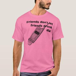 Camiseta o telemóvel, amigos não deixa o seletor do bebado