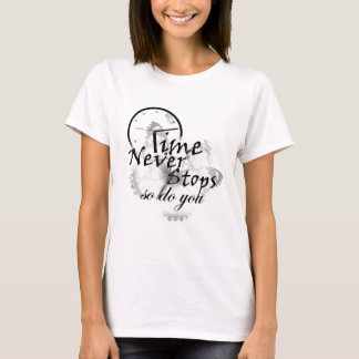 Camiseta O tempo nunca para. Faça-o assim. (W)