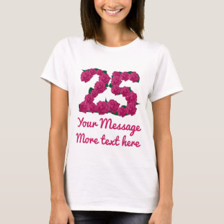 Camiseta O texto feito sob encomenda 25o personalizou o