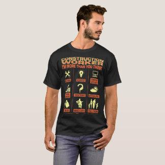 Camiseta O trabalhador da construção mais do que você pensa