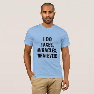 Camiseta O trabalhador de milagre do imposto