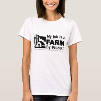 Camiseta O trabalho é subproduto da fazenda