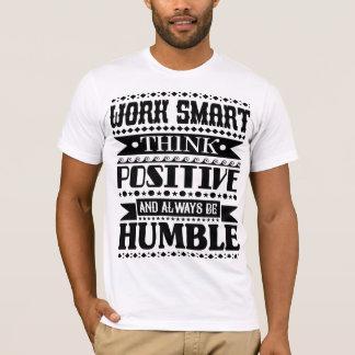 Camiseta O trabalho Smart pensa o positivo e seja sempre