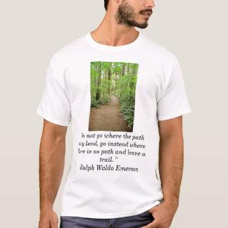 """Camiseta o trai da floresta, """"não vai aonde o trajeto pode"""