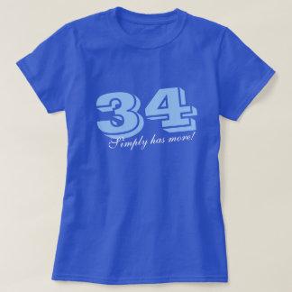 Camiseta O trinta e quatro têm simplesmente mais