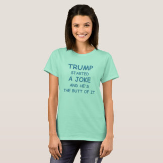 Camiseta O trunfo começou uma piada
