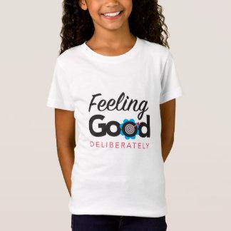Camiseta O Tshirt das boas deliberadamente - meninas de
