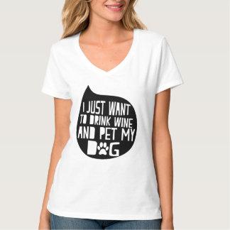 Camiseta O vinho da bebida e Pet meu cão