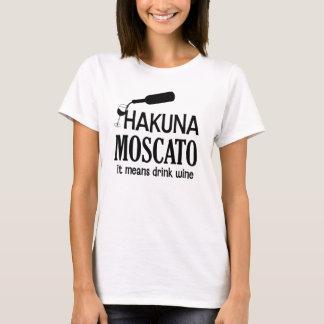 Camiseta O vinho das mulheres engraçadas de Hakuna Moscato