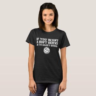 Camiseta O voleibol se você quer um saque macio vai à