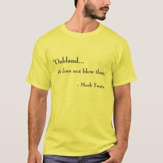 Camiseta Oakland… Não funde lá