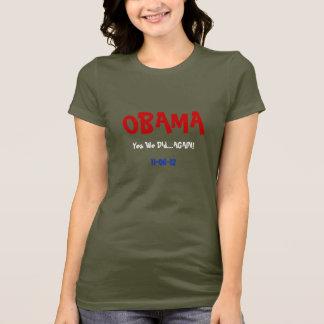 Camiseta Obama ganha 2012 sim que nós fizemos outra vez o