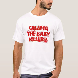 CAMISETA OBAMA O ASSASSINO DO BEBÊ!!!