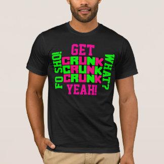 Camiseta Obtenha Crunk! Crunk! Crunk!