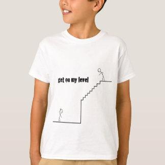 Camiseta Obtenha em meu nível