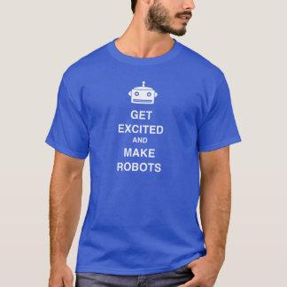 Camiseta Obtenha Excited e faça robôs!