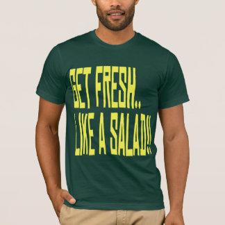 Camiseta Obtenha fresco